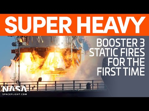 Super Heavy Booster 3 Static Fires for the First Time   SpaceX Boca Chica