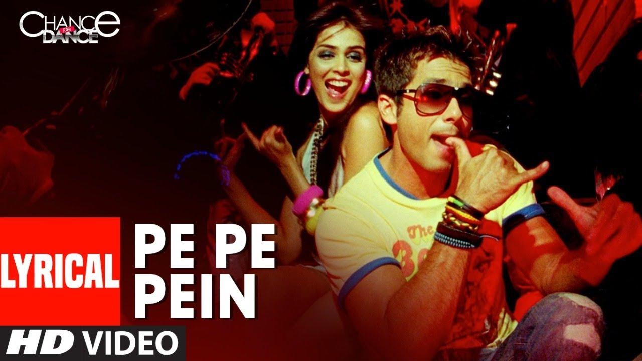 Lyrical :Pe Pe Pepein | Chance Pe Dance | Shahid Kapoor | Genelia | Tulsi Kumar |Neeraj Shridhar Watch Online & Download Free