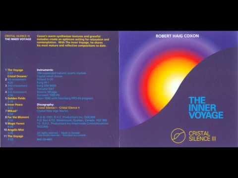 Robert Haig Coxon - Cristal Silence III - The Inner Voyage