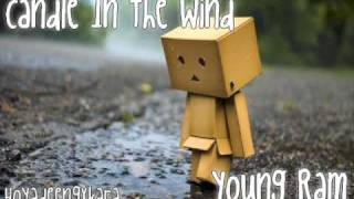 Candle In The Wind - Yung ram [Download + Lyrics]