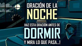 ORACION DE LA NOCHE �✨ HAZ ESTA ORACIÓN ANTES DE DORMI...