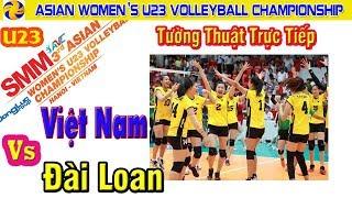 Việt Nam vs Đài Loan Set 1 ▶️ Asian Women's U23 Volleyball Championship Volleyball 2019