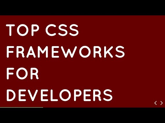 Top 10 CSS Frameworks for Front End Developers in 2019