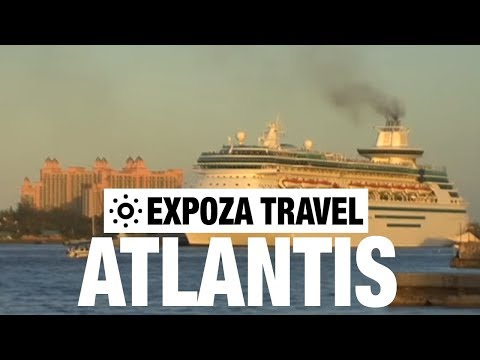 Atlantis Vacation Travel Video Guide