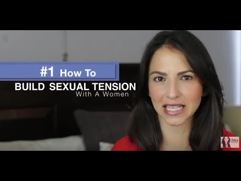 Signs Of Sexual Tension From A Woman