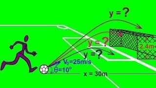 Physics - Mechanics: Projęctile Motion (3 of 4)
