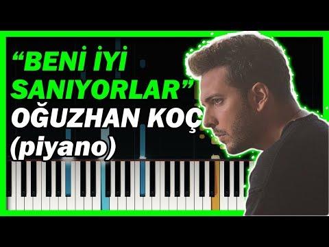 Oğuzhan Koç - Beni İyi Sanıyorlar KARAOKE - Piyano Notaları 🎹