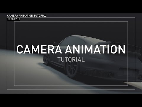 Advanced Camera Animation Tutorial