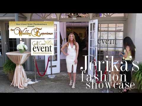 Jerika's Fashion Showcase, The Wedding Experience. Gulf Coast Event Professionals