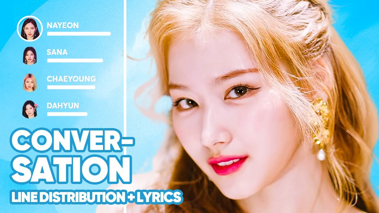 Download TWICE - Conversation (Line Distribution + Lyrics Color Coded) PATREON REQUESTED