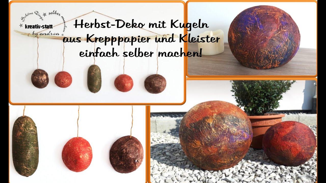 Diy Basteln Herbst Deko Kugeln Aus Papier Und Kleister Crafts