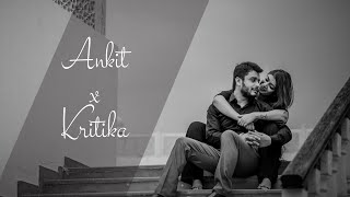 Ankit & Kritika ! Couple Moments !