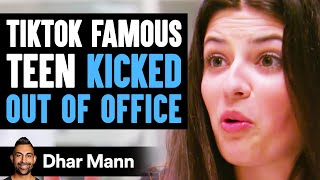 TikTok FAMOUS TEEN Kicked Out Of Office, Instantly Regrets It | Dhar Mann
