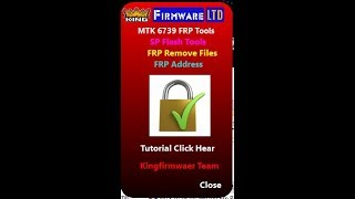 MTK 6739 All Model Cpu Frp Remove File Free Without Box With King Firmware Special Tools