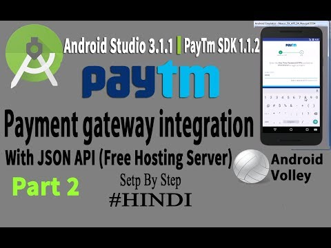 Android Paytm Payment Gateway Integration with Backend Server Part 2 [Hindi] 2018