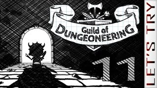 Guild of Dungeoneering #11 - Let's Try