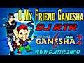 O My Friend Ganesha (Ganpati Songs) Dj Rohit Roy