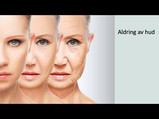 Aldring av hud