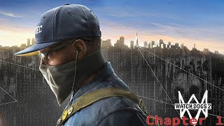 Watch Dogs 2 walkthrough | Chapter 1 (PS4 Pro)