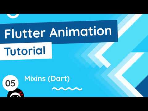 Flutter Animation Tutorial #5 - Dart Mixins (Primer)