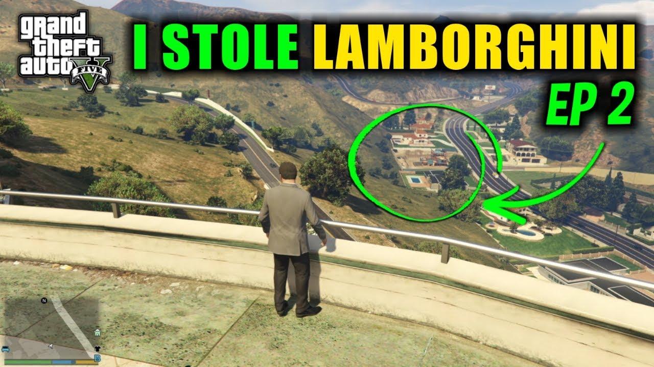 I STOLE MEXICAN MAFIA LAMBORGHINI - GTA V GAMEPLAY #2