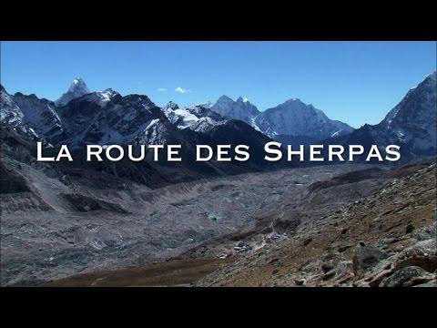 La route des Sherpas - Les routes mythiques (Documentaire)