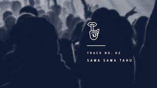 HIVI! - Sama Sama Tahu (Official Audio)