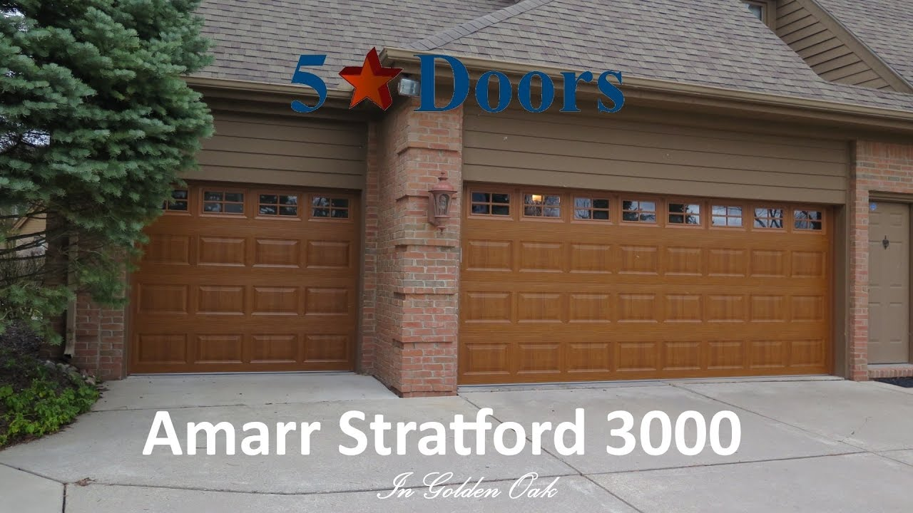 Amarr Stratford 3000 Premium Wood Grain Youtube