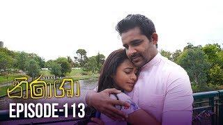 Nirasha | Episode 113 | සතියේ දිනවල රාත්රී 08.30 ට - (2019-05-10) | ITN Thumbnail