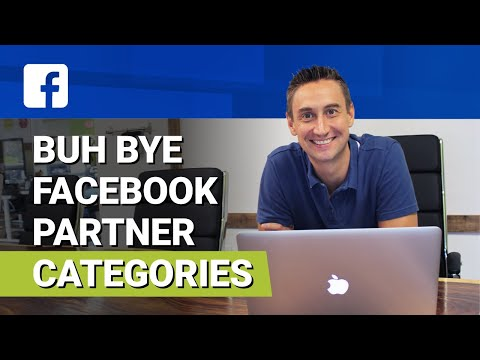 Buh Bye Facebook Partner Categories