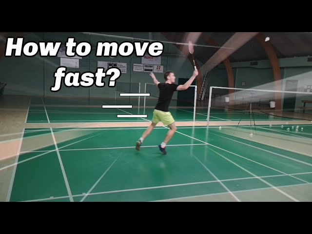 Badminton 4 tips on - HOW TO MOVE FAST ON COURT?