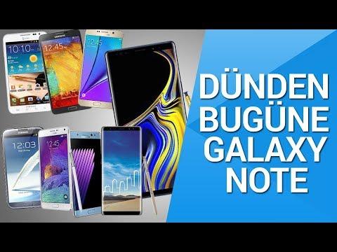 Dünden bugüne Galaxy Note serisi! - Note 9 ve Note serisinin tarihi!