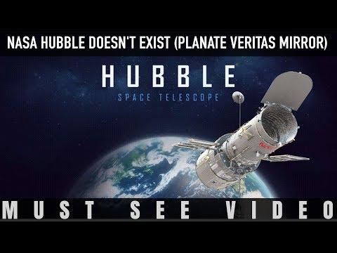 NASA HUBBLE DOESN'T EXIST (PLANATE VERITAS MIRROR)