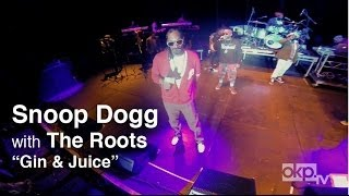"Snoop Dogg ""Gin & Juice"" LIVE with The Roots"