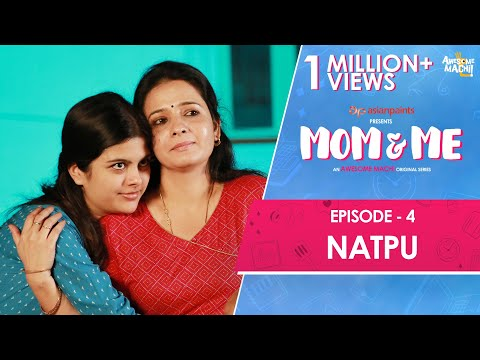Mom and Me | Web Series | Ep 04 - Natpu | Awesome Machi | English Subtitles