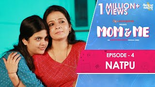 Mom and Me | Web Series | Ep 04 - Natpu | Awesome Machi | English Subtitles