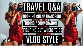Gambar cover TRAVEL Q&A VLOG STYLE | CHEAP ACCOMMODATION, HOW TO FIGURE OUT WHERE TO GO