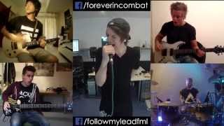 Someone, Somewhere [Forever In Combat & Follow My Lead] (Full Band Cover)