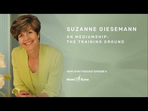 Hemi-Sync Podcast Episode 5: Suzanne Giesemann on Mediumship
