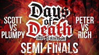 Days Of Death Semi-Final - 2nd August Livestream