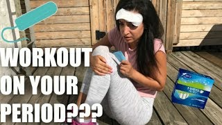 Should You Workout on Your Period???