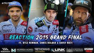 Chris Holder, Davey Watt & Kyle Newman | 2015 Final Reaction | POOLE SPEEDWAY 2020