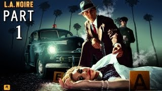 L.A. Noire Walkthrough - Part 1 Let
