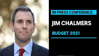IN FULL: Jim Chalmers respond to the 2021 Federal Budget | ABC News
