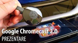 Google Chromecast 2.0 (2015) Prezentare în Limba Română (Dongle HDMI TV)