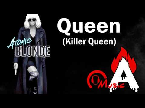 ATOMIC BLONDE Red Band Trailer Song (Queen- Killer Queen)