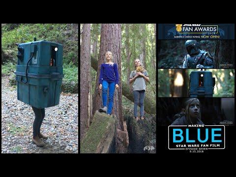 Making BLUE: Best Thing Ever. Star Wars Fan Film.