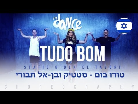 Tudo Bom - Static & Ben El Tavori (טודו בום ) | FitDance Life (Choreography) Dance Video