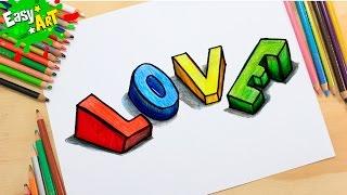 DIBUJOS│How to draw love 3D  /Como dibujar love 4
