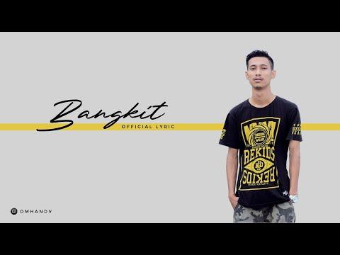 Omhand V - Bangkit [Official Lyric Video]